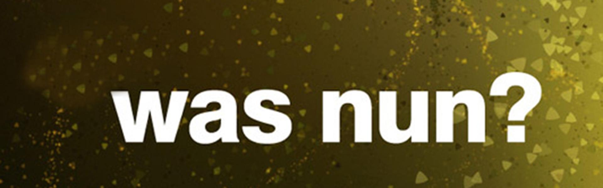 160723 Was Nun?